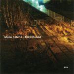 Manu Katché - Third Round