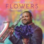 Jimmy Greene - Flowers