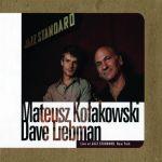 Mateusz Kołakowski Dave Liebman - Live at Jazz Standard