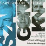 Bożena Harasimowicz -  Szabelski, Górecki, Knapik