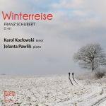 Schubert: Winterreise Karol Kozłowski (tenor) Jolanta Pawlik (fortepian)