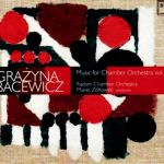 Bacewicz - Music for Chamber Orchestra vol. II