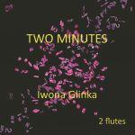 Iwona Glinka - Two Minutes