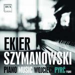 Ekier / Szymanowski - Piano Music