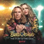 Various Artists - Eurovision Song Contest: The Story of Fire Saga