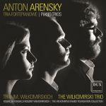 Trio im. Wiłkomirskich - Anton Arensky Piano Trios