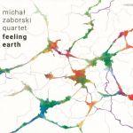 Michał Zaborski Quartet - Feeling Earth