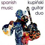 Kupiński Guitar Duo - Spanish Music