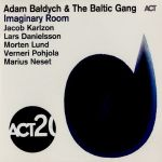 Adam Bałdych & The Baltic Gang - Imaginery Room