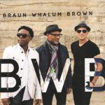Braun/Whalum/Brown - BWB