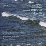 Contemporary Music from Gdańsk vol. 2 (Dziadek, Dixa, Zamuszko, Olczak)