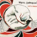 Rafał Sarnecki -  Cat's Dream