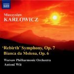 """Mieczysław Karłowicz - """"Rebirth"""" Symphony, Bianca da Molena"""