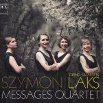 Messages Quartet - Szymon Laks String Quartets