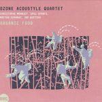 Ozone Acoustyle Quartet - Organic Food