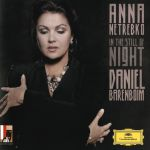 Anna Netrebko, Daniel Barenboim - In the still of the night
