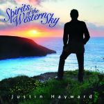 Justin Hayward - Spirits of the Western Sky
