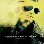 Robert Gawliński - Kalejdoskop