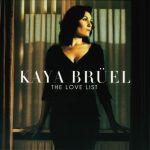 Kaya Brüel - The Love List
