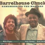 Barrelhouse Chuck - Remembering The Masters