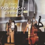 KontraSax & Friends - 25 Years Live