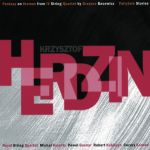 Krzysztof Herdzin - Fantasy on themes from IV String Quartet by Grażyna Bacewicz