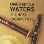 Michael Rabinowitz - Uncharted Waters
