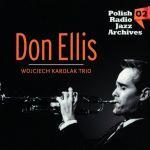 Don Ellis/ Wojciech Karolak Trio - Polish Radio Jazz Archive 02