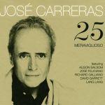 25 Meraviglioso - José Carreras
