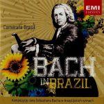 Bach in Brasil - Camerata Brasil