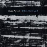 Miklós Perenyi - Britten. Bach. Ligeti