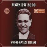 Eugeniusz Bodo - Wśród gwiazd ekranu