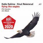Kalle Kalima – Knut Reiersrud Flying Like Eagles