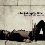 Christoph Titz - Here and Now