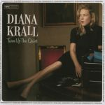 Diana Krall - Turn Up The Quiet