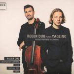 Reger Duo - Reger Duo Plays Yagling