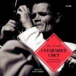 Eric Le Lann - I Remember Chet
