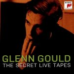 Glenn Gould - The Secret Live Tapes