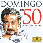 Domingo - The 50 Greatest Tracks