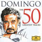 Domingo - The 50 Greatest Tracks