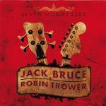 Jack Bruce & Robin Trower - Seven Moons Live