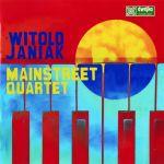 Witold Janiak - Mainstreet Quartet