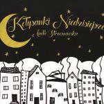 Aneta Strzeszewska - Kołysanki niedzisiejsze