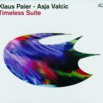 Klaus Paier & Asja Valcic - Timeless Suite