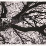 Tropy - Eight Pieces