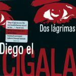 Diego El Cigala - Dos Lagrimas