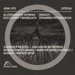 Aleksander Nowak/ /Szczepan Twardoch - Drach. Dramma per musica
