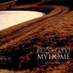 Bronisław Kazimierz Przybylski - My home. Orchestral works