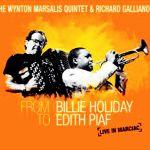 The Wynton Marsalis Quintet & Richard Galliano - From Billie Holiday to Edith Piaf