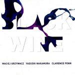 Maciej Grzywacz - Black Wine